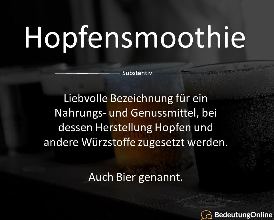 Hopfensmoothie – Bedeutung erklärt