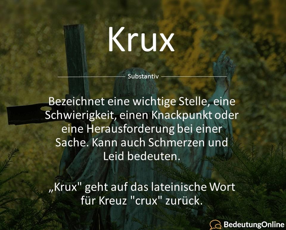 Was bedeutet Krux / Crux? Bedeutung, Definition und Wortherkunft erklärt