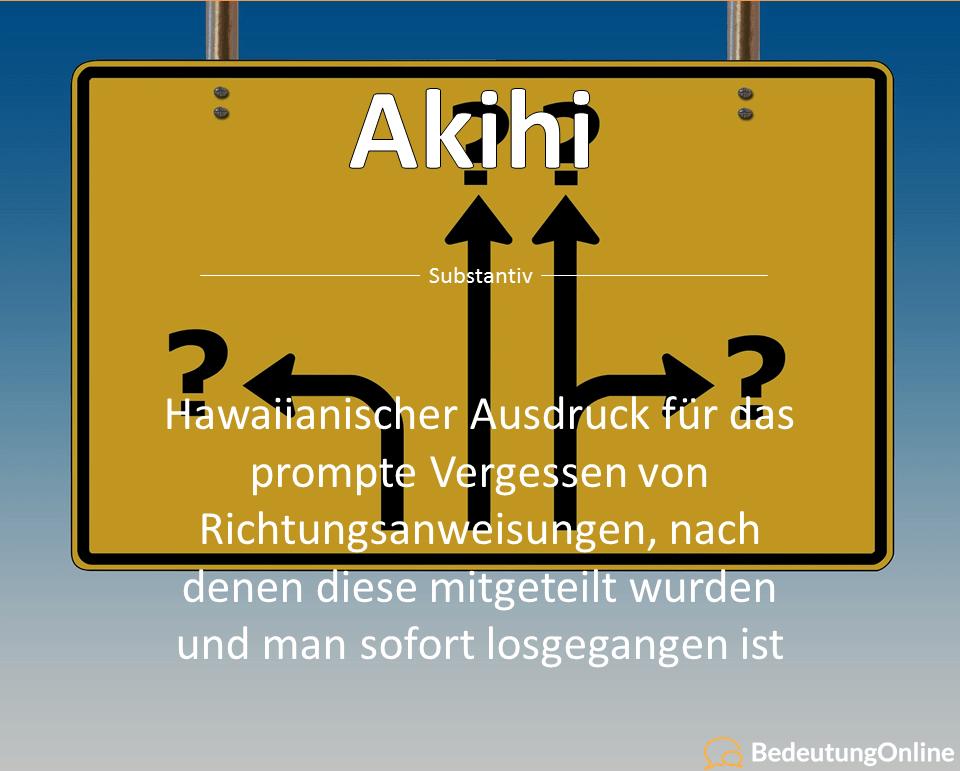 Was bedeutet Akihi? Bedeutung auf deutsch, Übersetzung