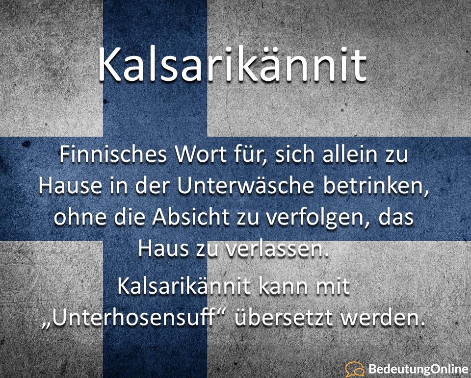 Was bedeutet Kalsarikännit? Bedeutung auf deutsch, Übersetzung