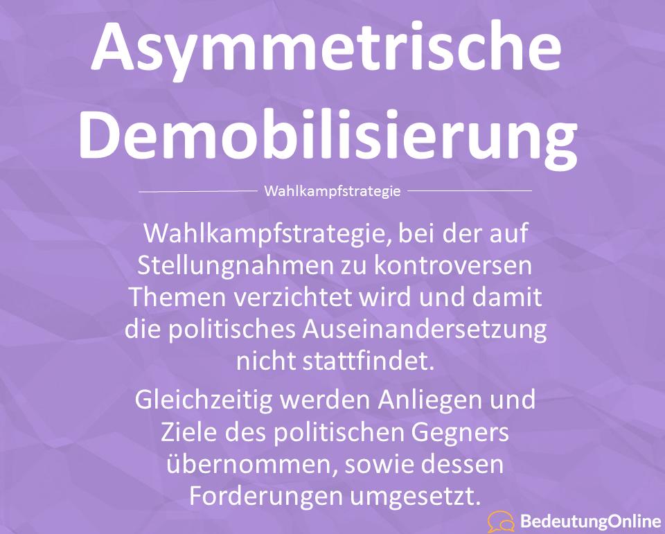 Asymmetrische Demobilisierung