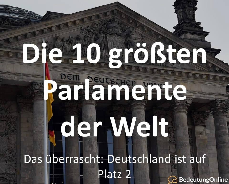 Die-10-größten-Parlamente-der-Welt-Deutschland-auf-Platz-2 _klein