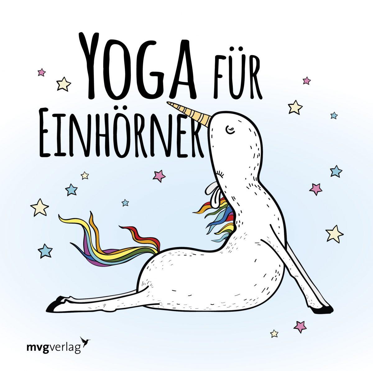Yoga für Einhörner: Süße und rosarote Yoga-Anleitung