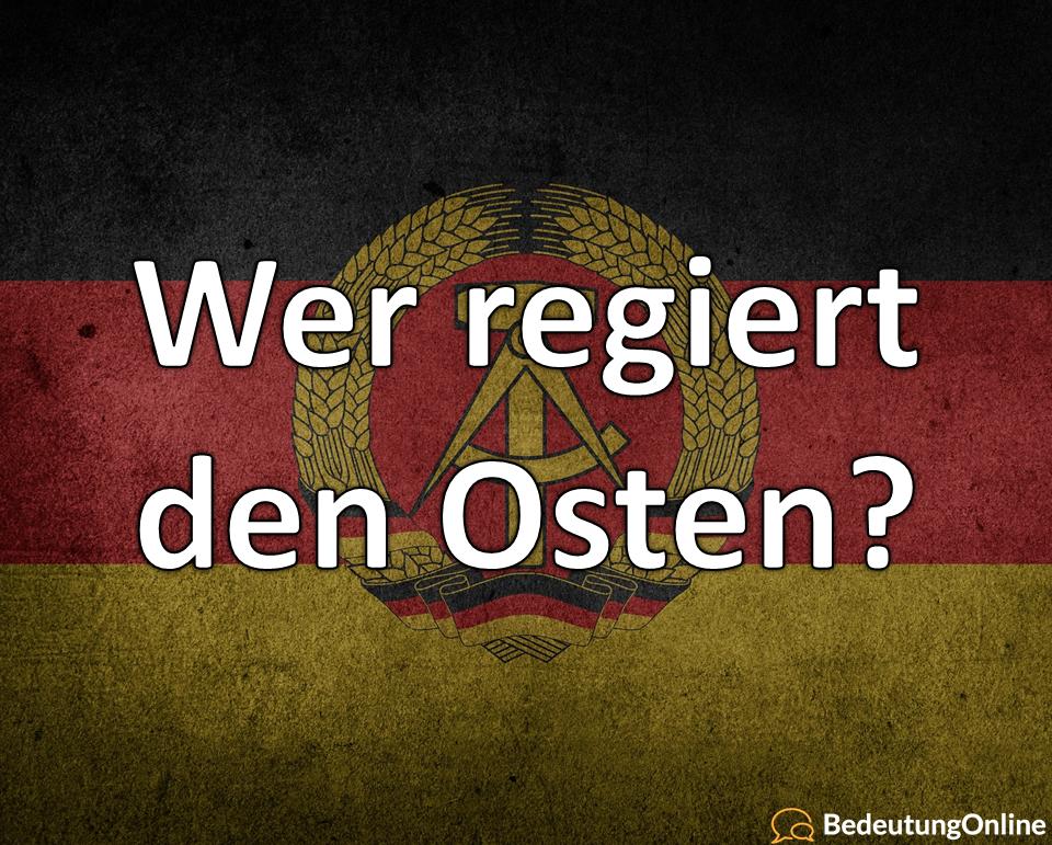 Wer regiert den Osten?