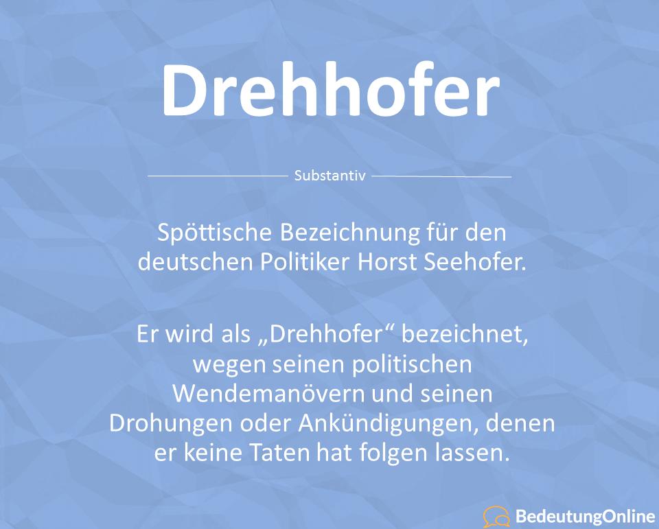 Drehhofer – Was bedeutet die Bezeichnung für Horst Seehofer?