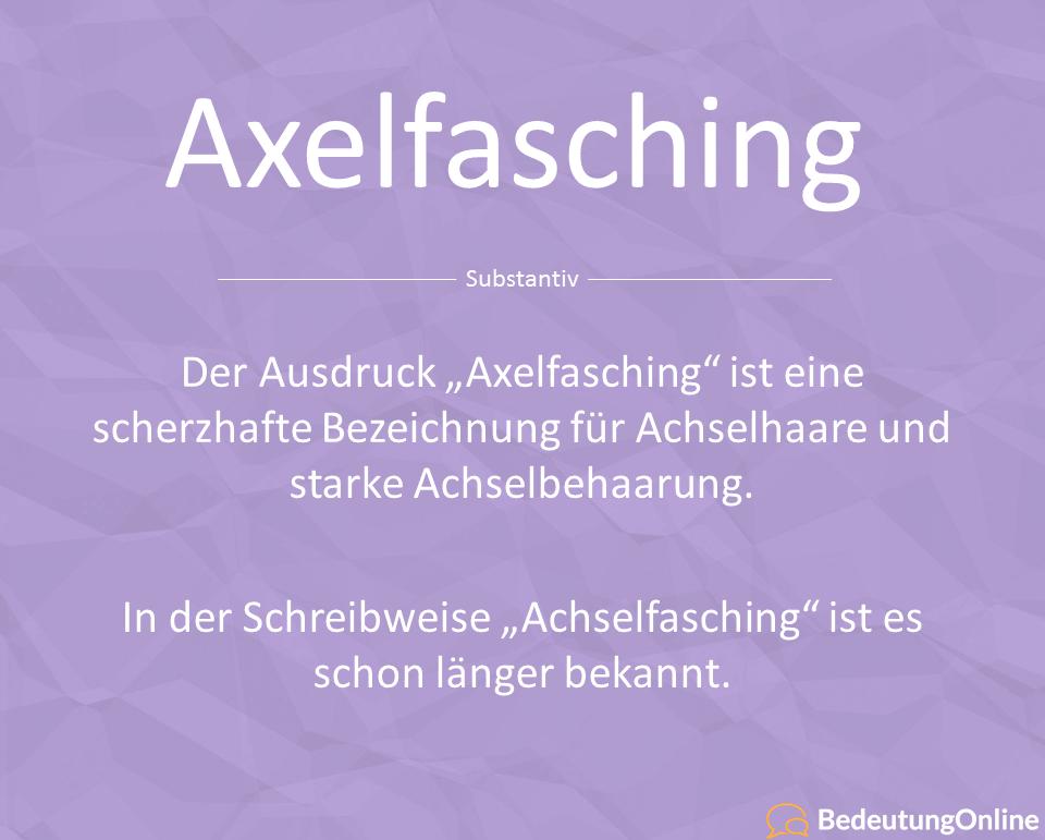Was bedeutet Axelfasching / Achselfasching? Bedeutung, Definition und Wortherkunft erklärt