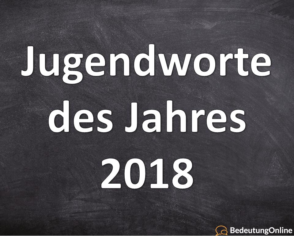 Jugendworte des Jahres 2018