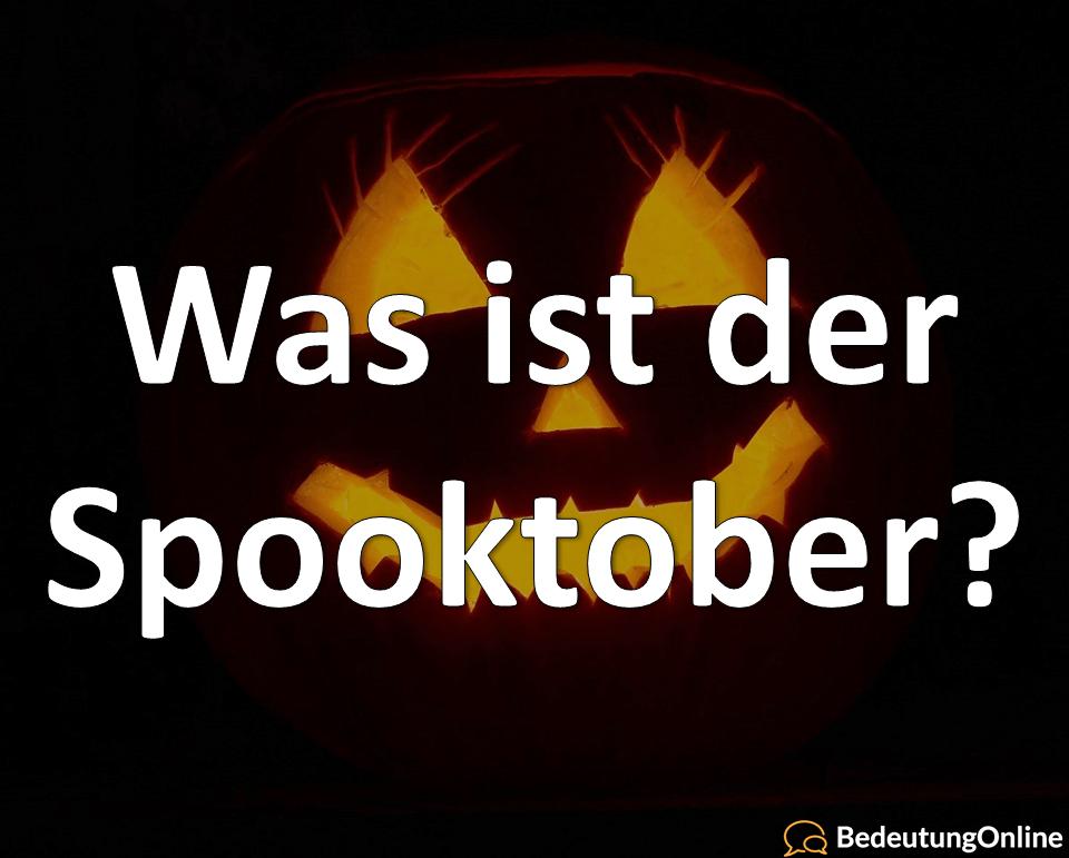 Was ist der Spuktober / Spooktober? Bedeutung, Übersetzung und Definiton erklärt
