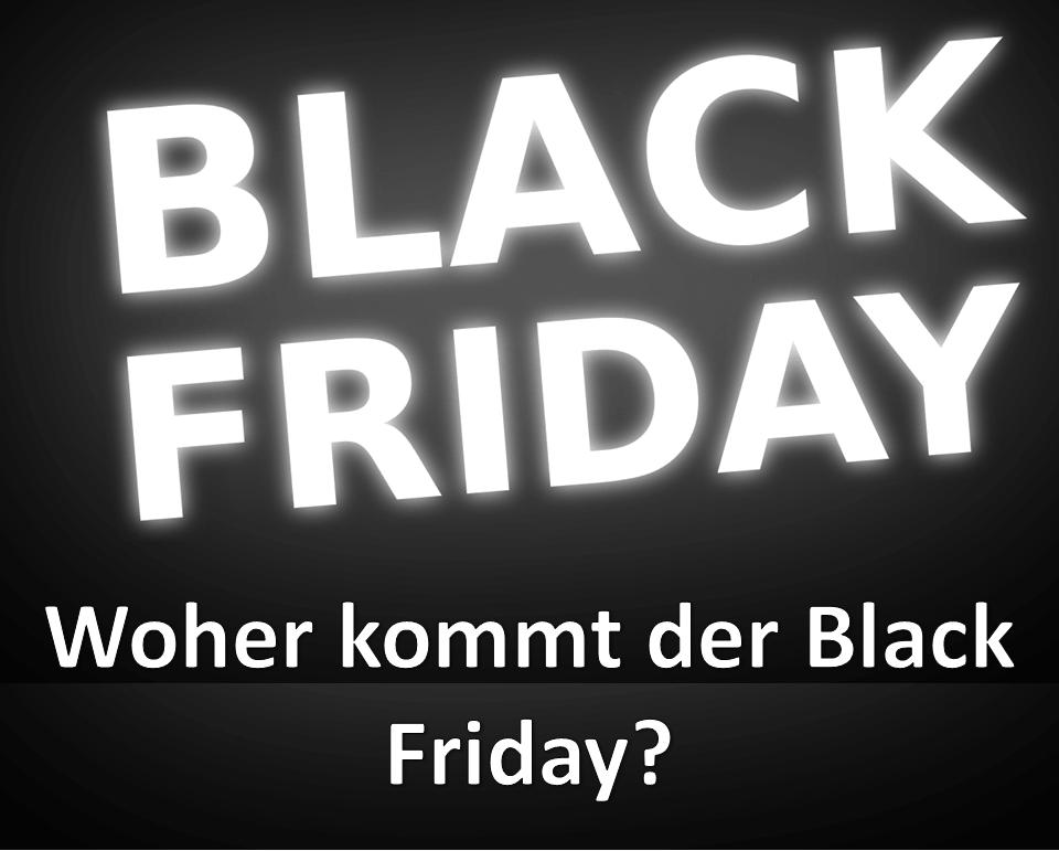 Was ist der Black Friday? Woher kommt der Name? Namensherkunft, Bedeutung, Definition