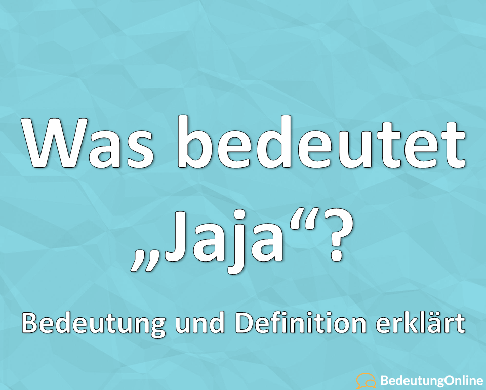 jaja deutsch bedeutung definition