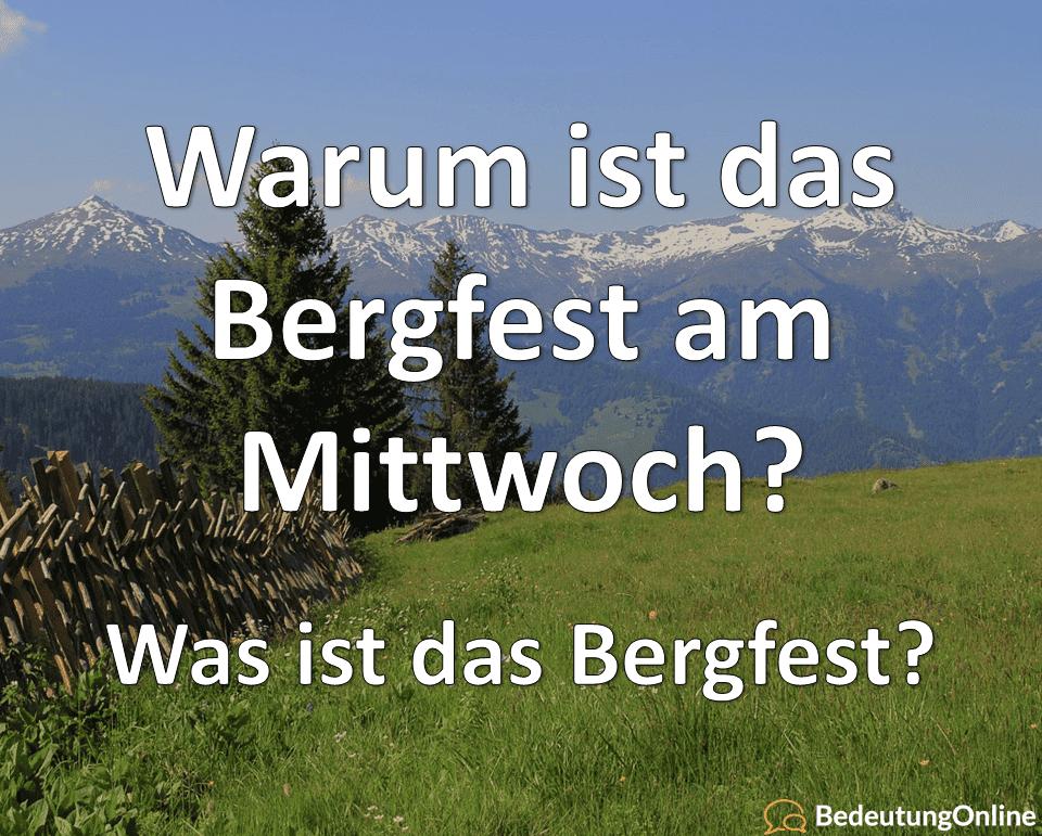 Bergfest Mittwoch Bedeutung Definition Herkunft