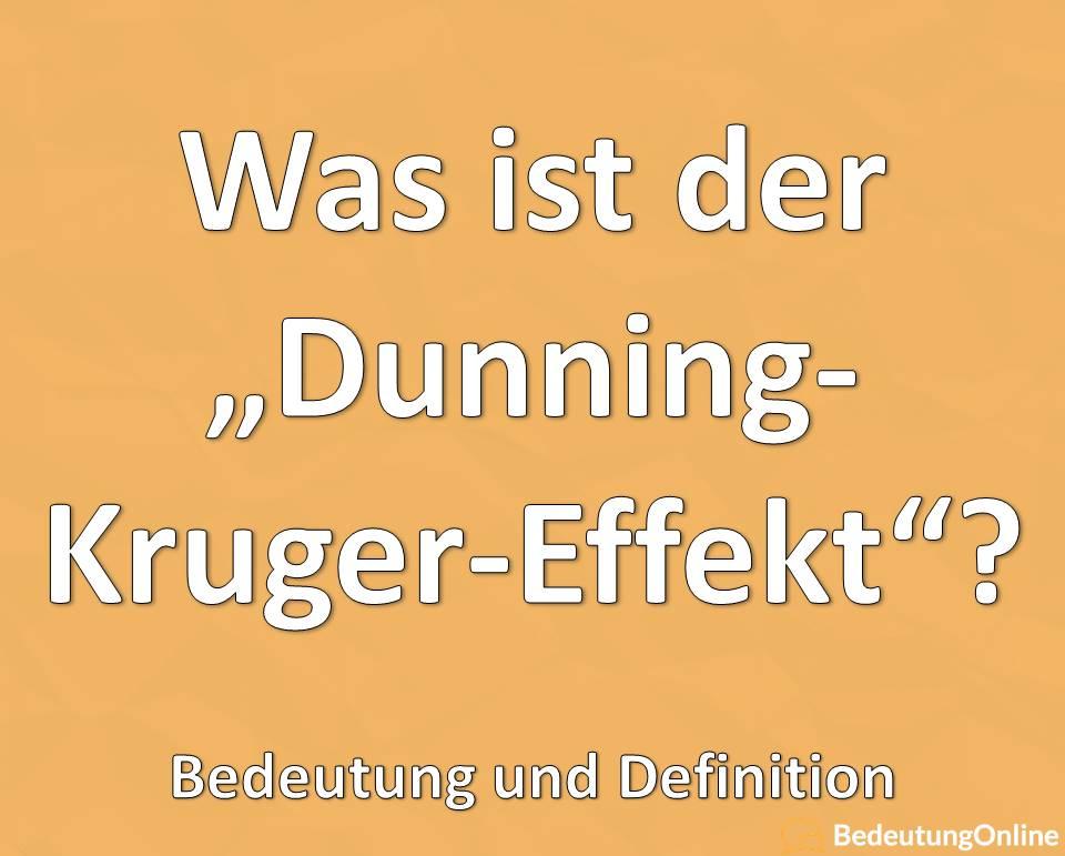 Dunning-Kruger-Effekt: Was ist das? Bedeutung, Definition, Beispiele