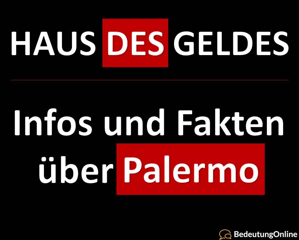 Haus des Geldes: Palermo – Infos, Fakten, Schauspieler