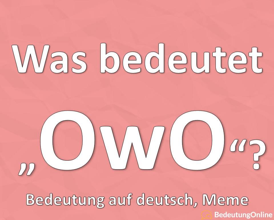 OwO Bedeutung auf deutsch Meme