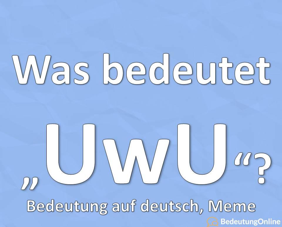 UwU, Bedeutung des Meme auf deutsch