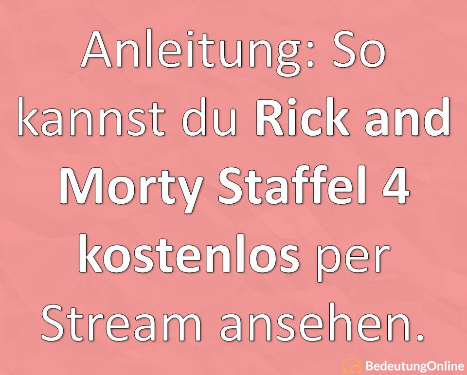 Rick and Morty Staffel 4 Season 4 Stream kostenlos free Anleitung Tutorial