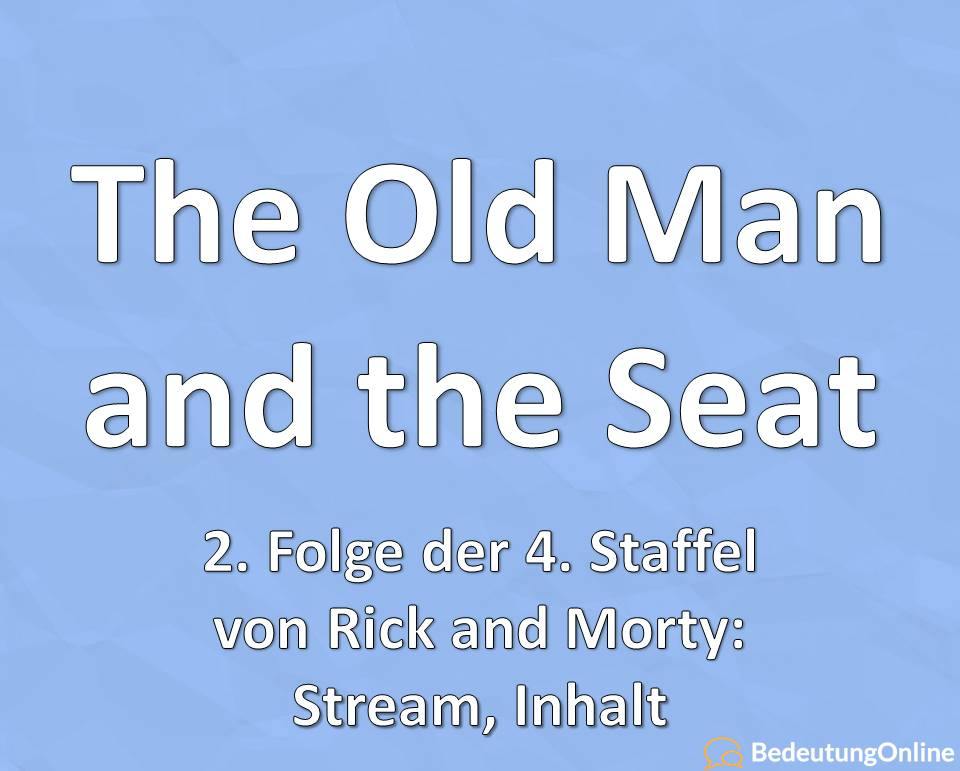 The Old Man and the Seat (Rick and Morty, Staffel 4, Folge 2)