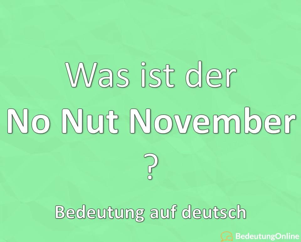 """Was ist der """"No Nut November""""? Bedeutung auf deutsch, Übersetzung, Definition"""