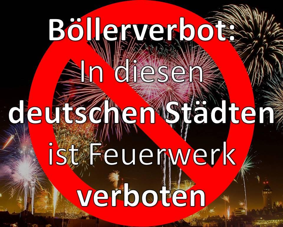 Böllerverbot, Feuerwerksverbot Silvester, deutsche Städte, Feuerwerk verboten, Wo, Liste