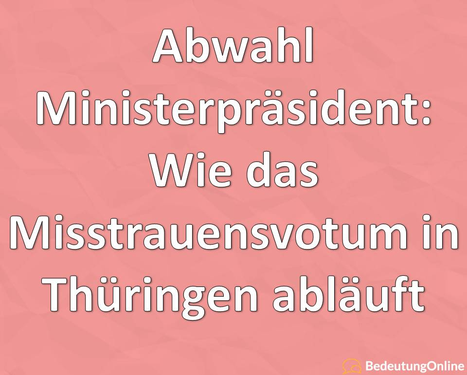 Abwahl Ministerpräsident Thüringen, Misstrauensvotum, Misstrauensantrag in Thüringen