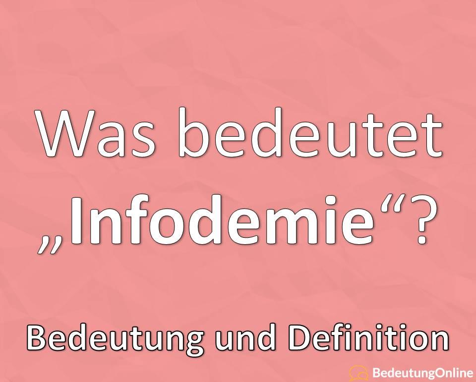 Infodemie: Bedeutung, Definition