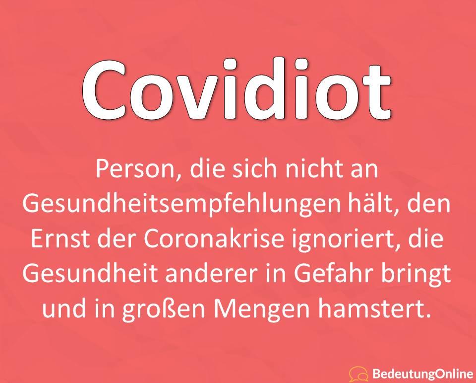 Covidiot, Bedeutung, Definition, Coronakrise, Idioten