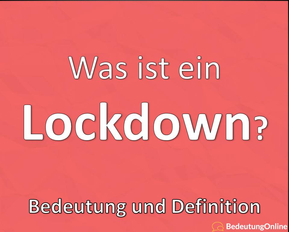 Lockdown, Bedeutung, Definition