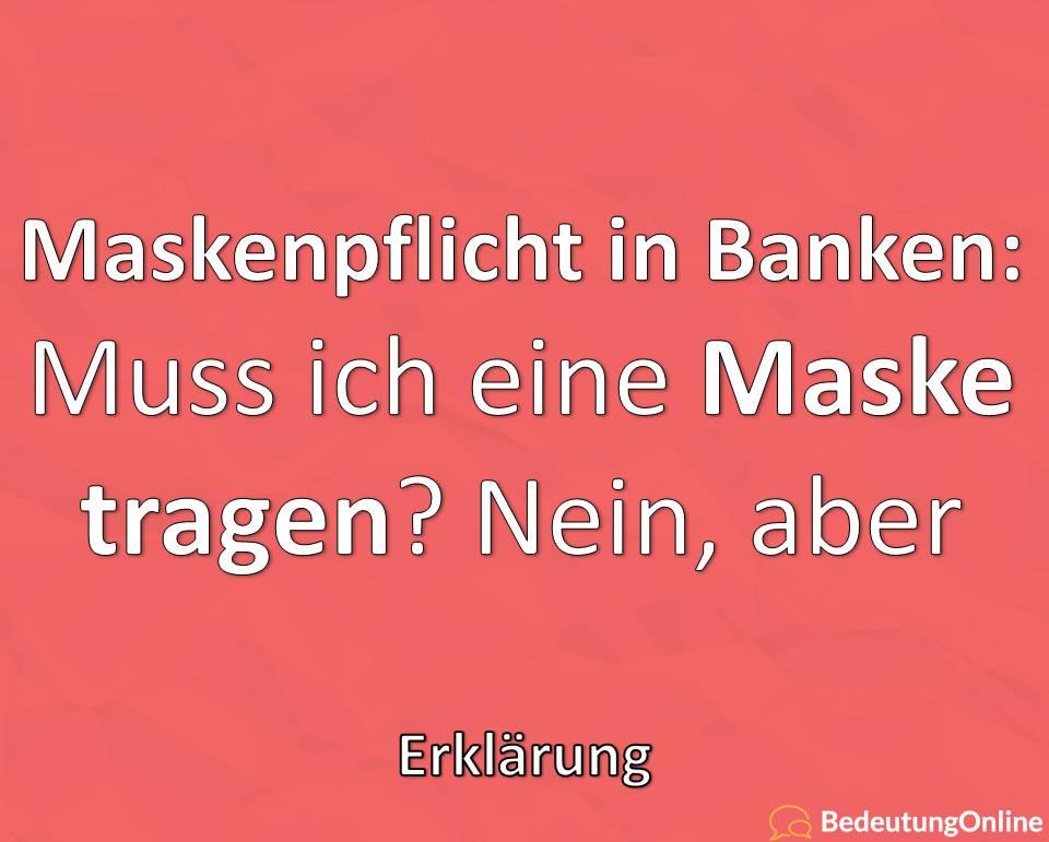 Maskenpflicht in Banken: Muss ich eine Maske tragen? Sparkasse