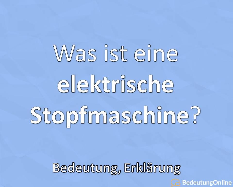 Was ist eine elektrische Stopfmaschine?