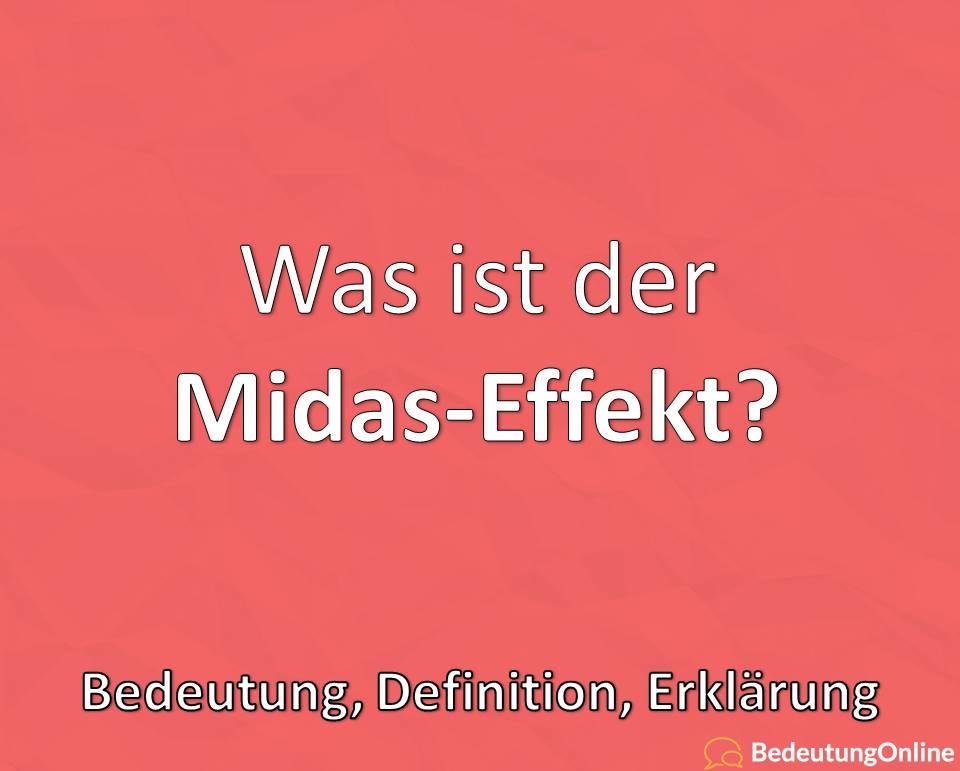Was ist der Midas-Effekt? Bedeutung, Definition