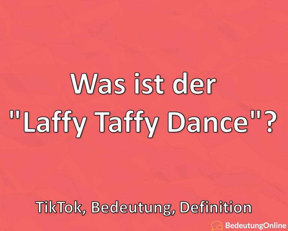 """Was ist der """"Laffy Taffy Dance""""? TikTok, Bedeutung, Definition"""