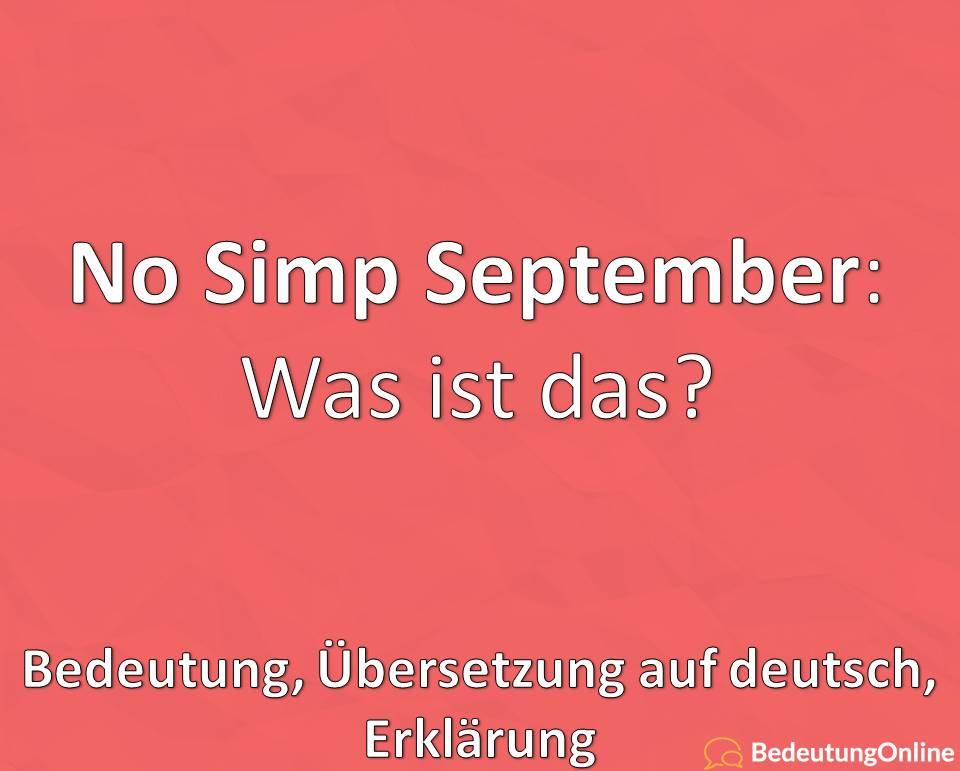 No Simp September: Was ist das? Bedeutung, Übersetzung auf deutsch, Erklärung