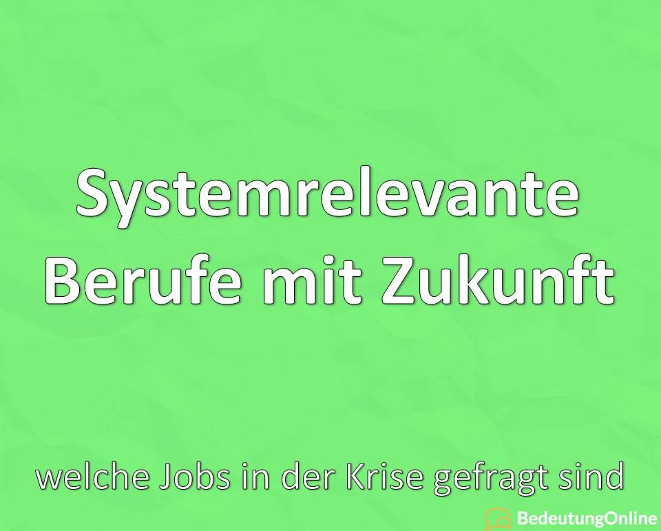 Systemrelevante Berufe mit Zukunft – welche Jobs in der Krise gefragt sind