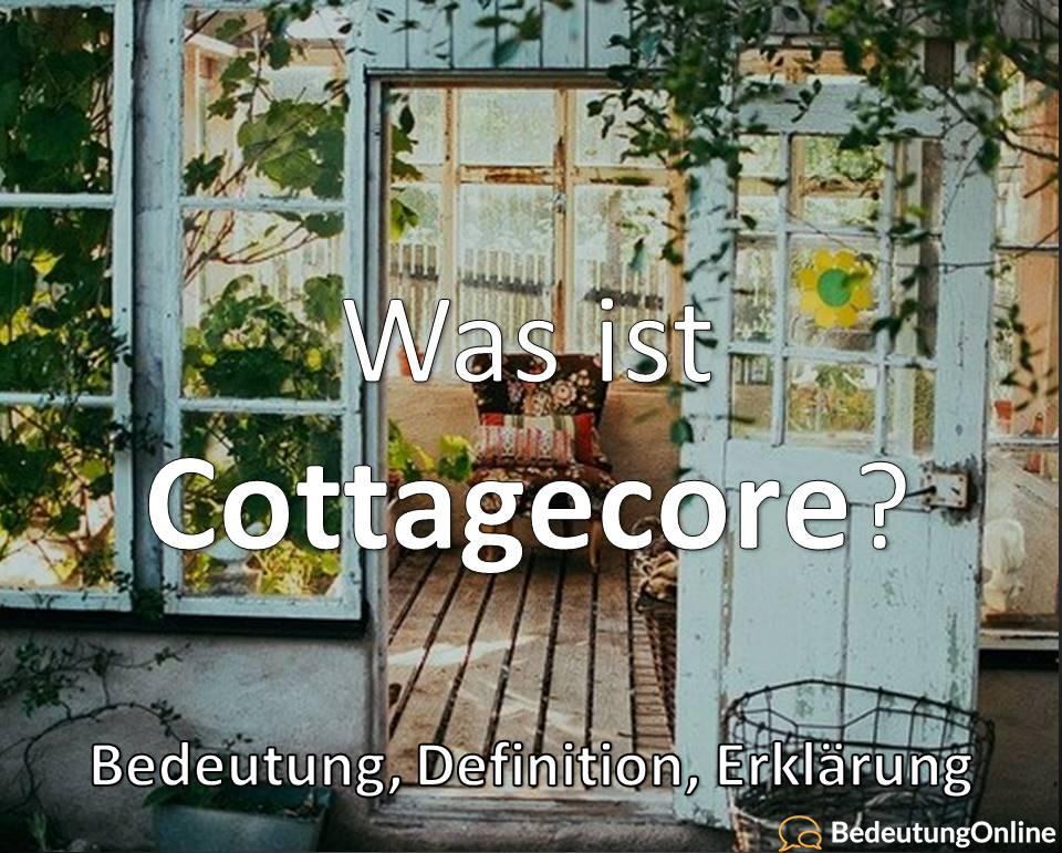 Was ist Cottagecore? Bedeutung, Definition, Erklärung