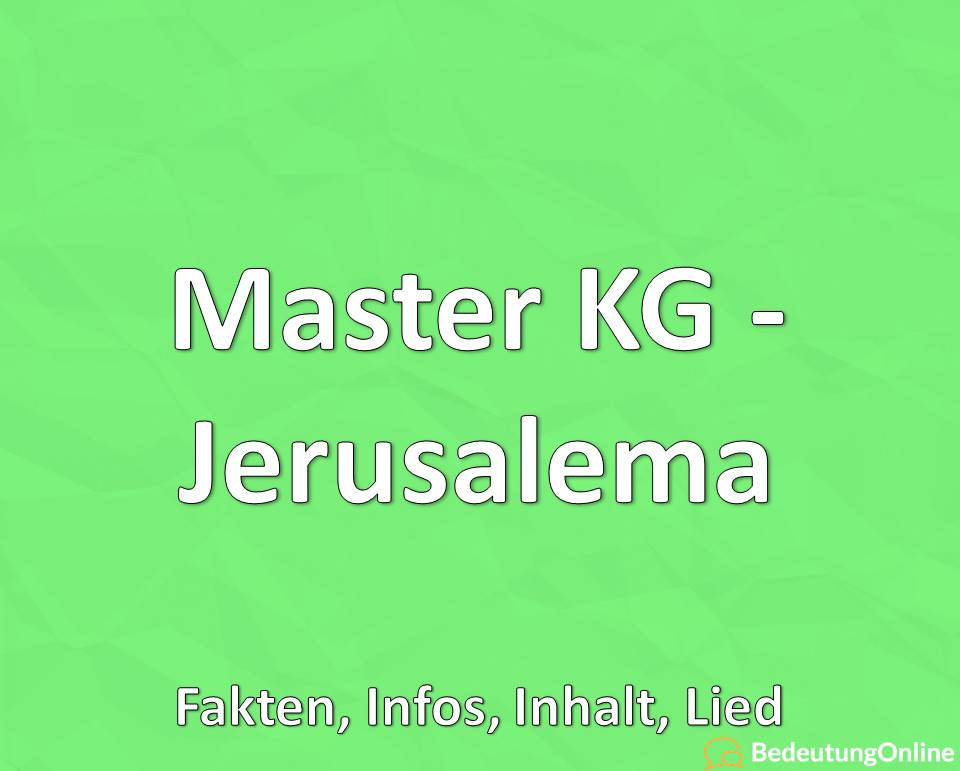 Master KG – Jerusalema: Fakten, Infos, Inhalt, Lied