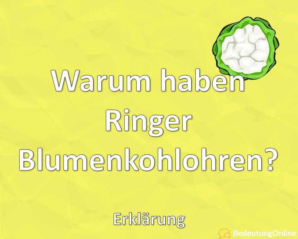 Warum haben Ringer Blumenkohlohren, Erklärung