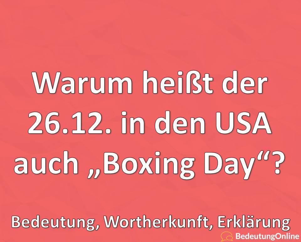"""Warum heißt der 26.12. in den USA """"Boxing day""""? Bedeutung, Wortherkunft, Erklärung"""