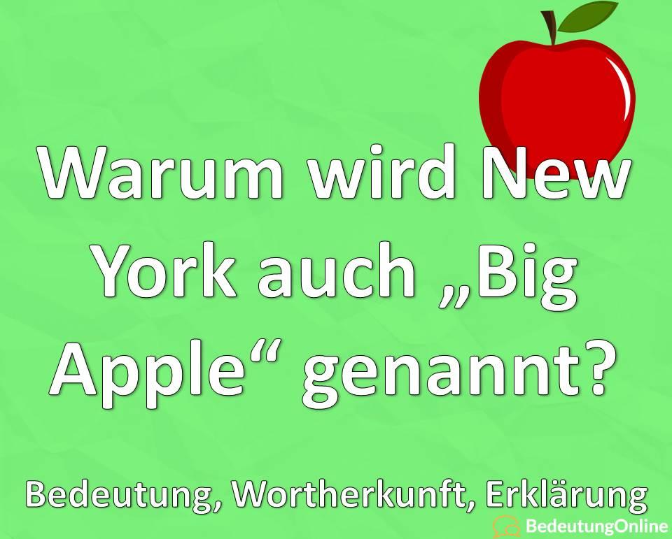 """Warum wird New York auch """"Big Apple"""" genannt? Bedeutung, Wortherkunft, Erklärung"""
