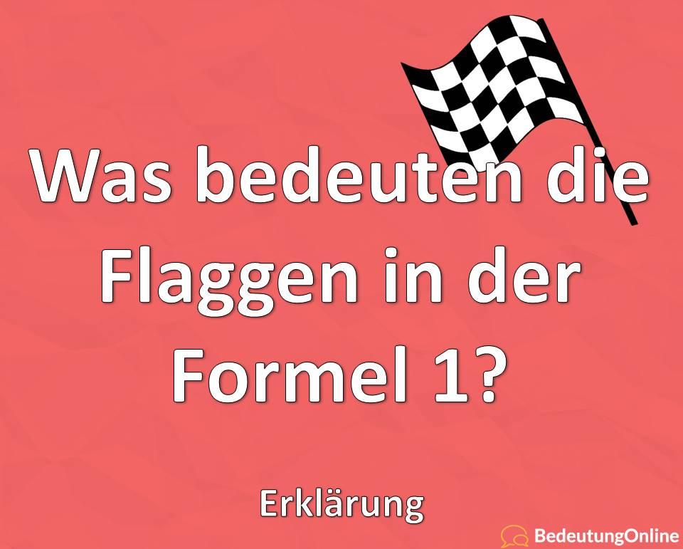 Was bedeuten die Flaggen in der Formel 1? Erklärung