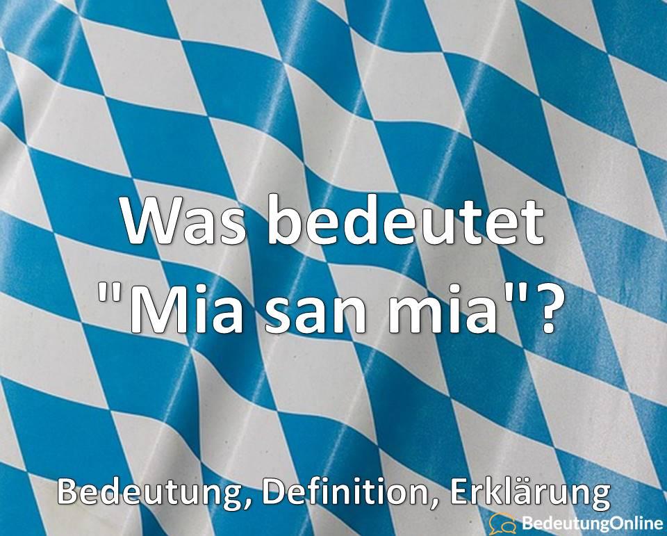 """Was bedeutet """"Mia san mia""""? Bedeutung, Definition, Erklärung"""