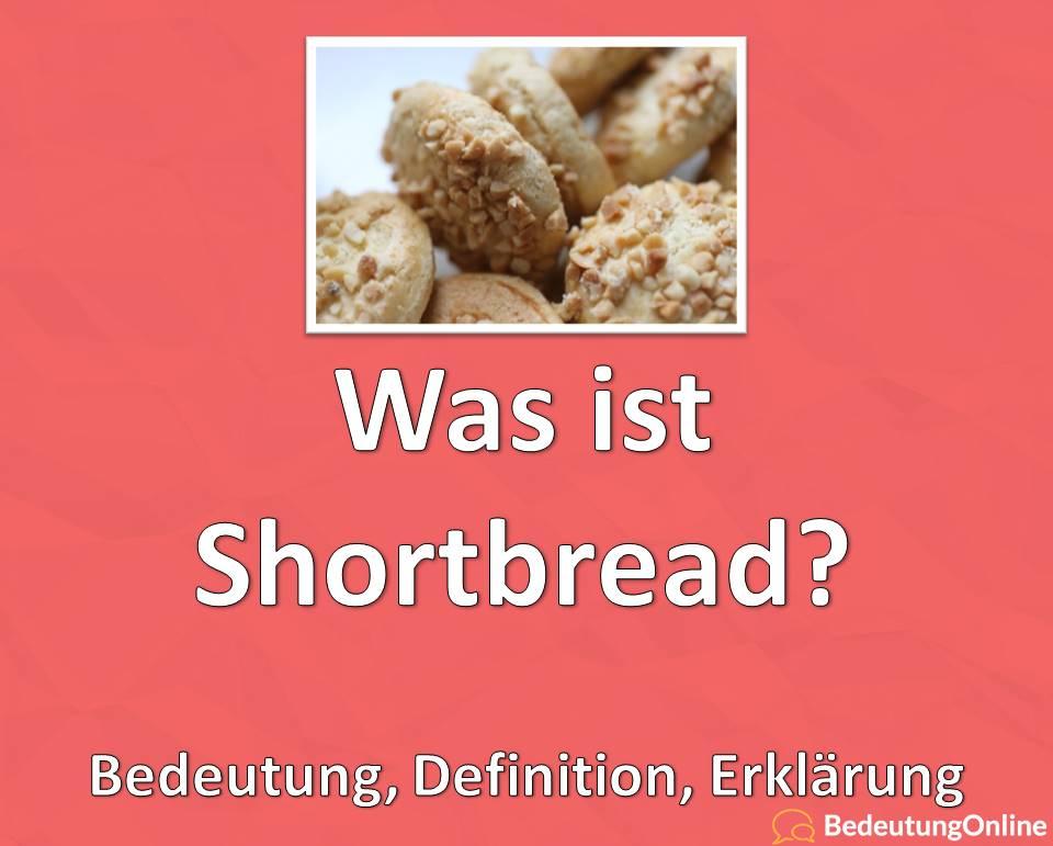 """Was ist Shortbread? Was bedeutet """"Shortbread"""" auf deutsch? Bedeutung, Definition, Erklärung"""