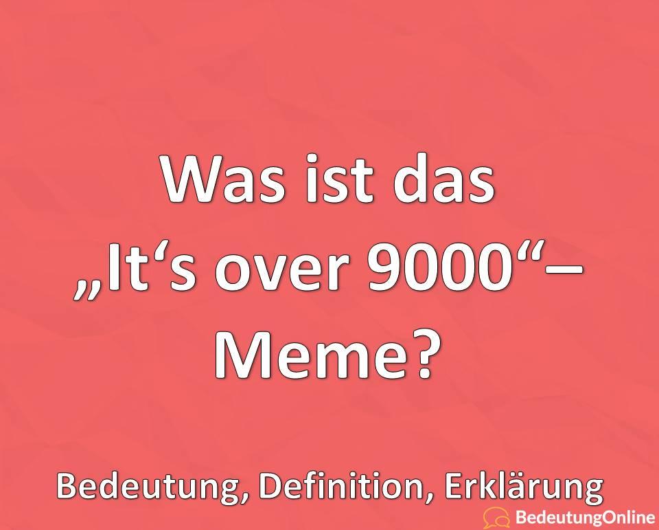 """Was ist das """"It's over 9000 – Meme""""? Bedeutung, Definition, Erklärung, Ursprung"""