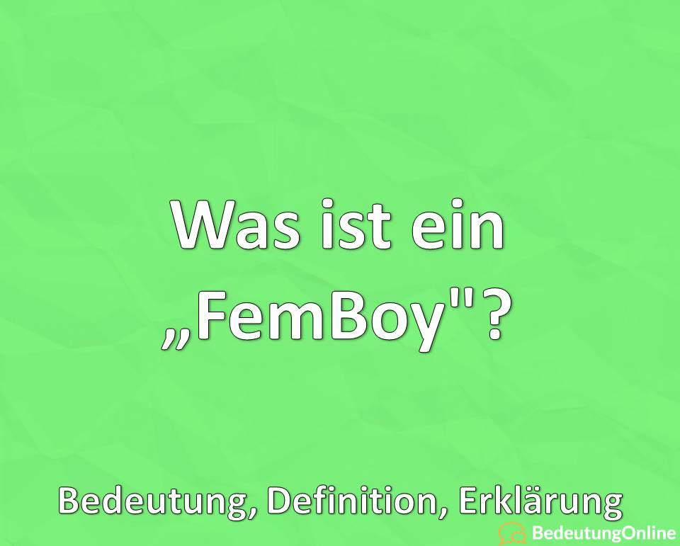 Was ist ein Femboy? Bedeutung, Definition, Erklärung