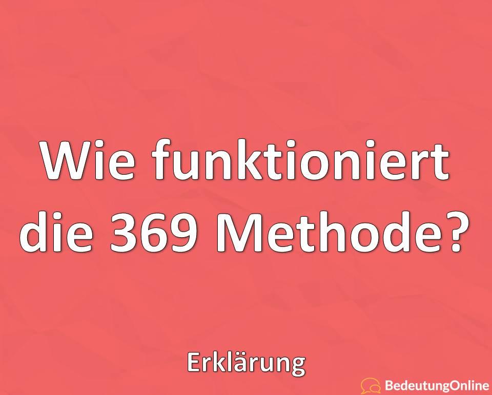 Wie funktioniert die 369 Methode? Erklärung