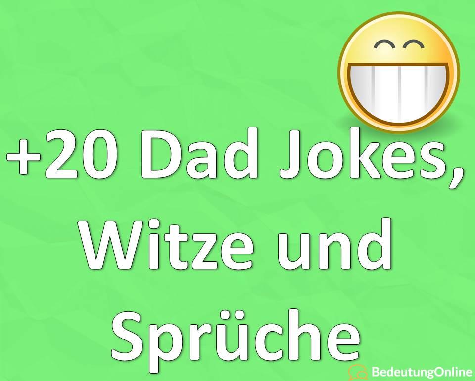 Dad Jokes Witze und Sprüche, Beispiele, Erklärung, Bedeutung