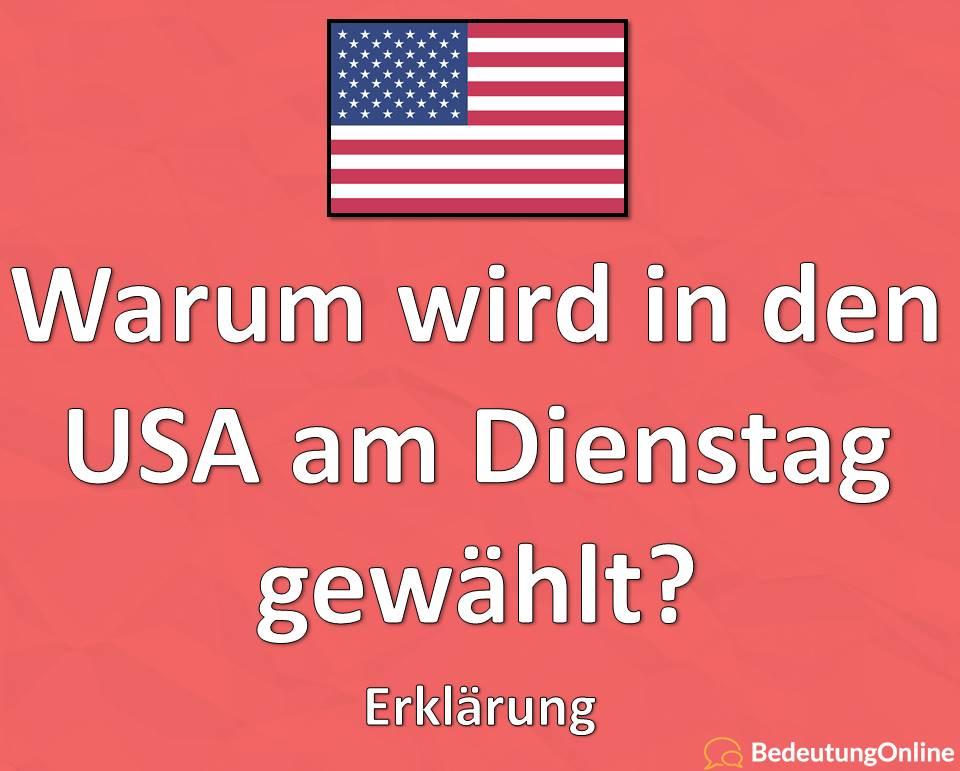 Wahl: Warum wird in den USA am Dienstag gewählt? Erklärung