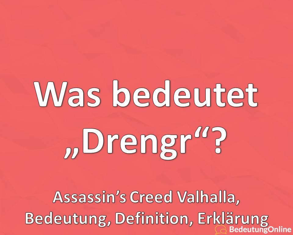 """Was bedeutet """"Drengr""""? Bedeutung, Defintion, Erklärung, Übersetzung, Assassin's Creed Valhalla"""