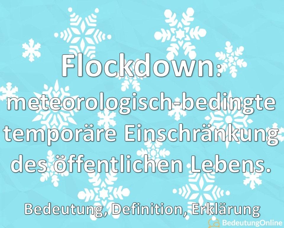 Was bedeutet Flockdown? Bedeutung, Erklärung, Definition