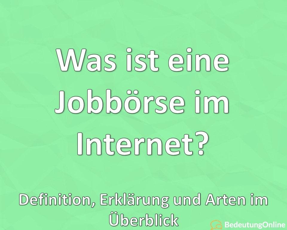 Was ist eine Jobbörse im Internet? Definition, Erklärung und Arten im Überblick