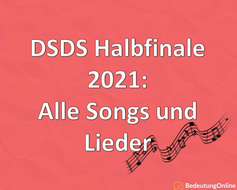 DSDS Halbfinale 2021: Alle Songs und Lieder